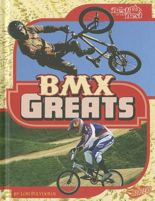 Bmx Greats By Polydoros, Lori